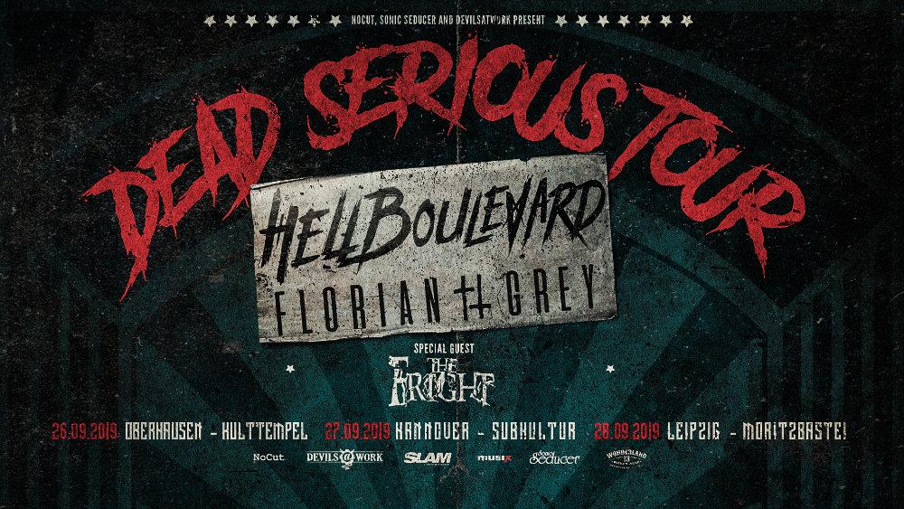 Florian Grey Dead Serious Tour NEWS September2019